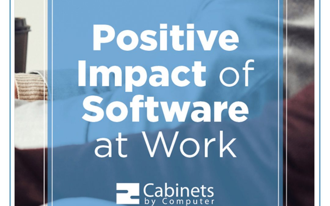 Positive impact of software at work